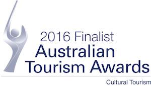 2016 Finialist Australian Tourism Awards - Cultural Tourism